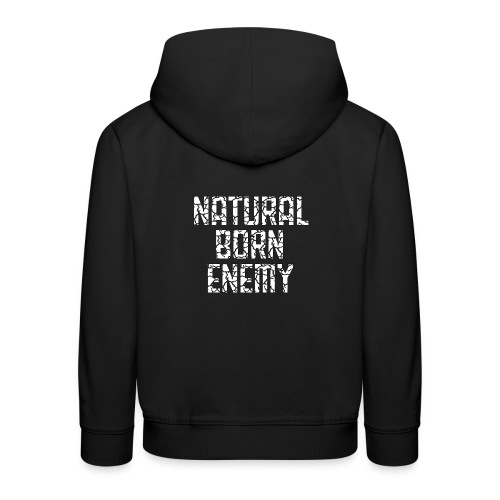 Natural Born Enemy - Kinder Premium Hoodie