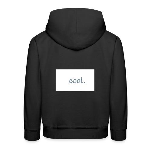 cool - Kinder Premium Hoodie