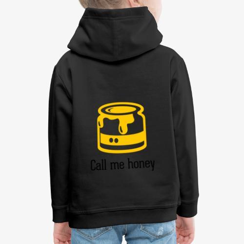 Honey - Kinder Premium Hoodie