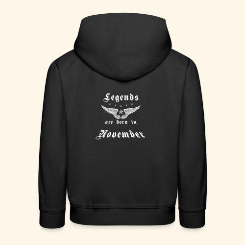 Legends are born in November - Kinder Premium Hoodie