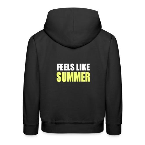 FEELS LIKE SUMMER - Kinder Premium Hoodie