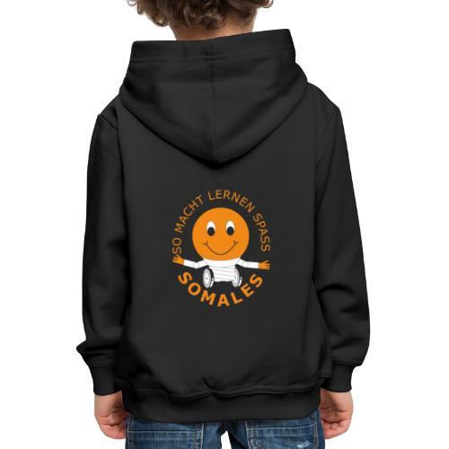 SOMALES - SO MACHT LERNEN SPASS - Kinder Premium Hoodie