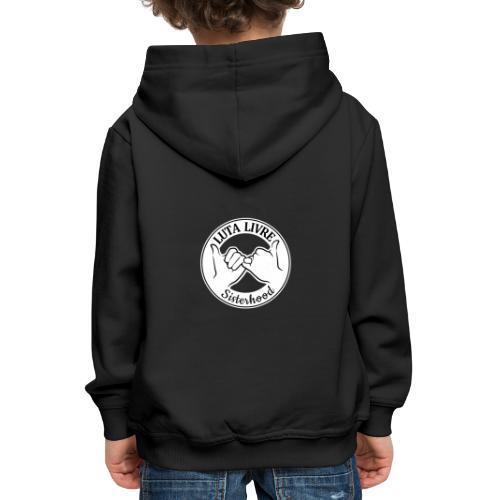 LutaLivre Sisterhood - Kinder Premium Hoodie