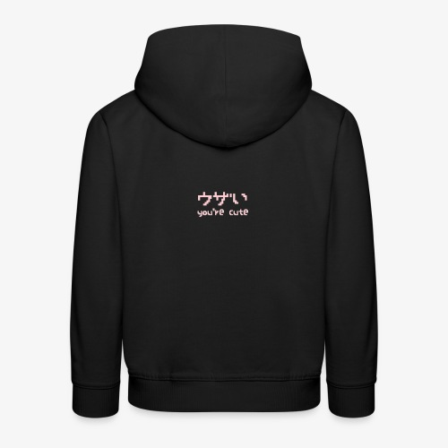 You're Cute - Kids' Premium Hoodie