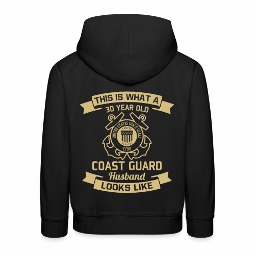 This Is What A 30 Year Old Coast Guard Husband - Kinder Premium Hoodie