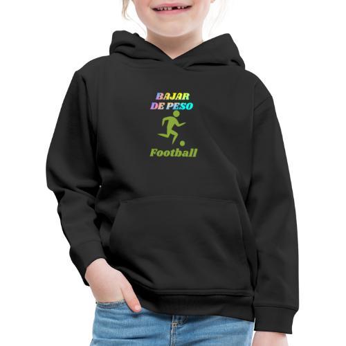 El football para perder peso - Sudadera con capucha premium niño