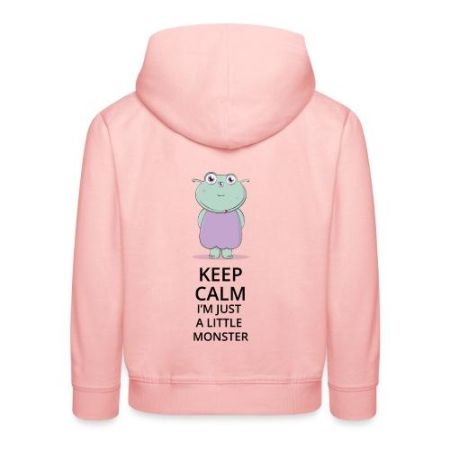 Keep Calm - Little Monster - Petit Monstre - Pull à capuche Premium Enfant