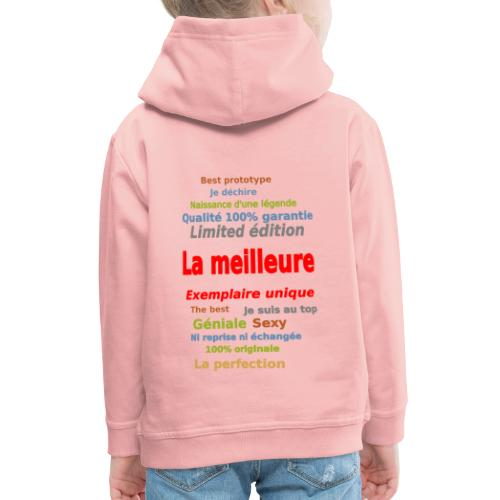 t shirt la meilleure sweat shirt coque et mugs - Pull à capuche Premium Enfant