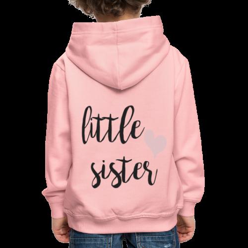 little sister - Kinder Premium Hoodie