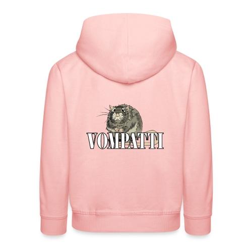 Vompatti - Lasten premium huppari