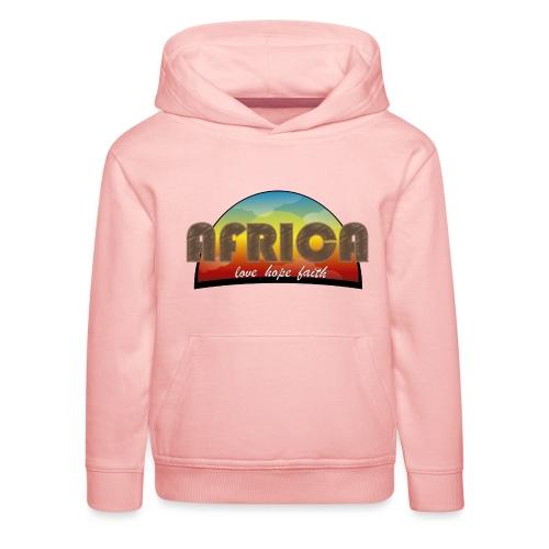Africa_love_hope_and_faith2 - Felpa con cappuccio Premium per bambini