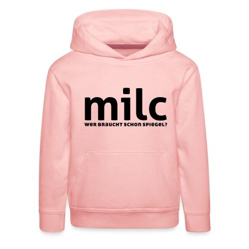 milc - Kinder Premium Hoodie