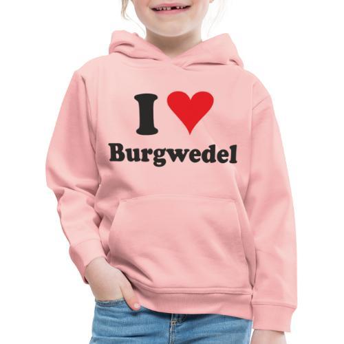 I Love Burgwedel - Kinder Premium Hoodie