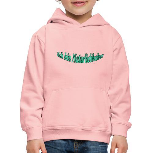 Ich bin Naturliebhaber - Kinder Premium Hoodie