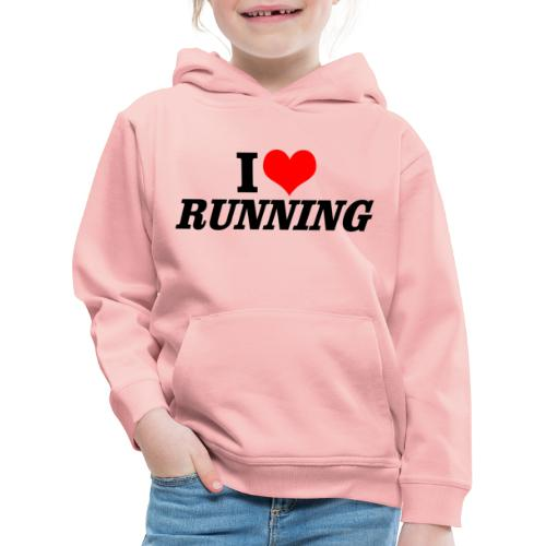 I love running - Kinder Premium Hoodie
