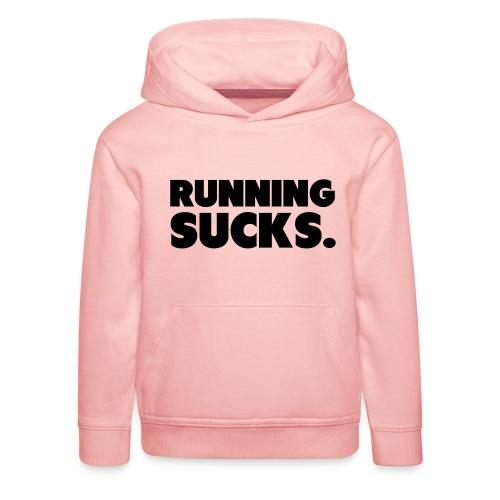 Running Sucks - Lasten premium huppari