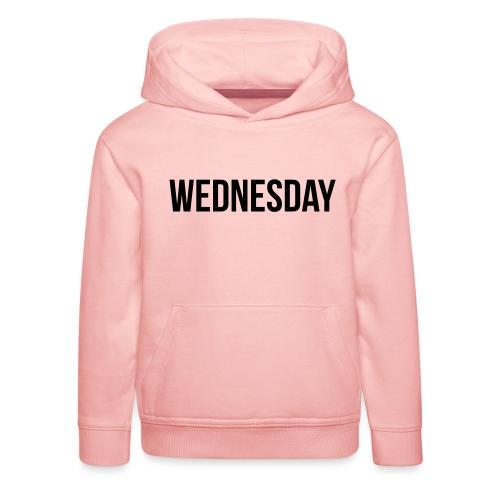 Wednesday - Kids' Premium Hoodie