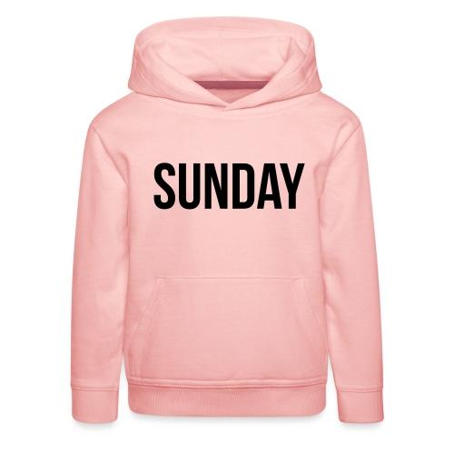 Sunday - Kids' Premium Hoodie