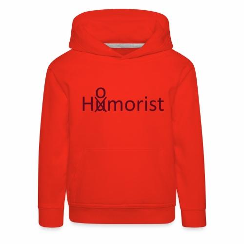 HuOmorist - Kinder Premium Hoodie