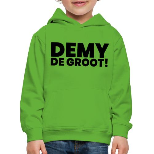Demy de Groot! - Kinderen trui Premium met capuchon