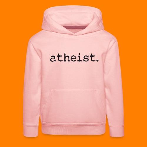 atheist BLACK - Kids' Premium Hoodie