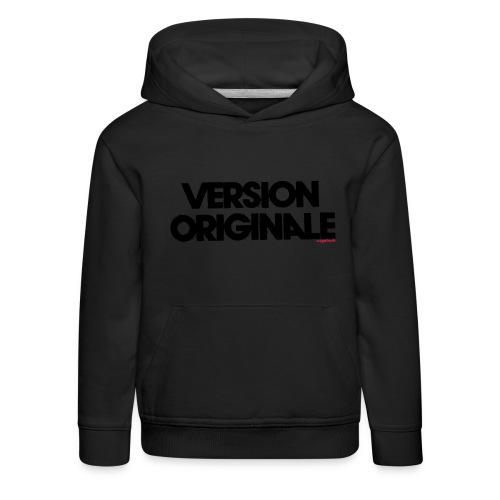 Version Original - Pull à capuche Premium Enfant
