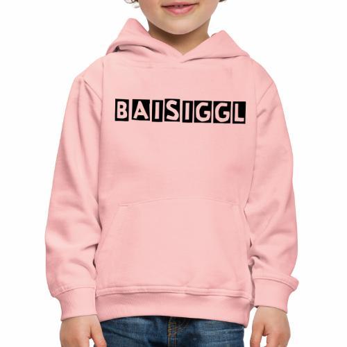 BaisigglEinfach - Kinder Premium Hoodie