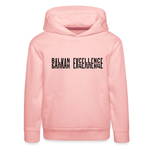 Balkan eXellence horizontal - Kids' Premium Hoodie
