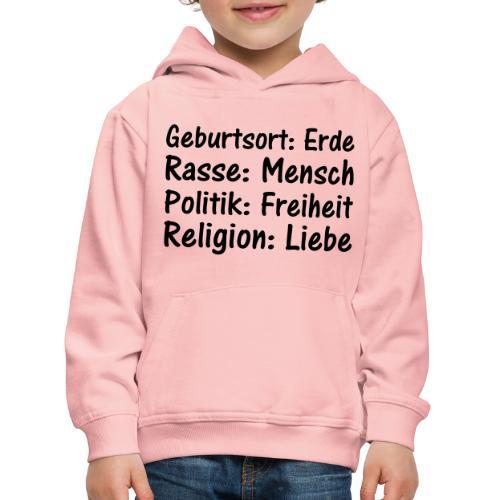 Geburtsort Rasse Politik Religion - Kinder Premium Hoodie