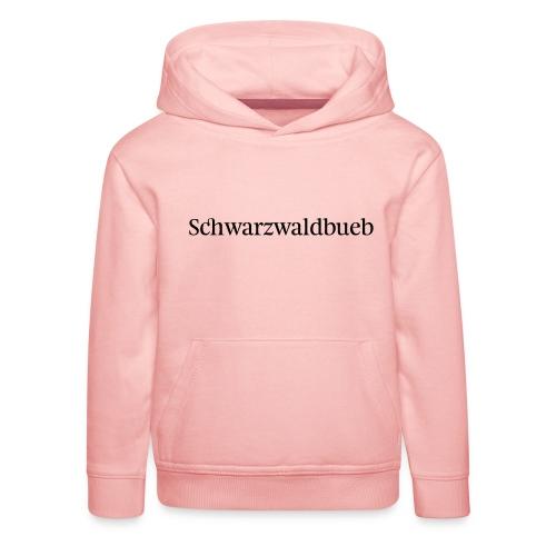 Schwarwaödbueb - T-Shirt - Kinder Premium Hoodie