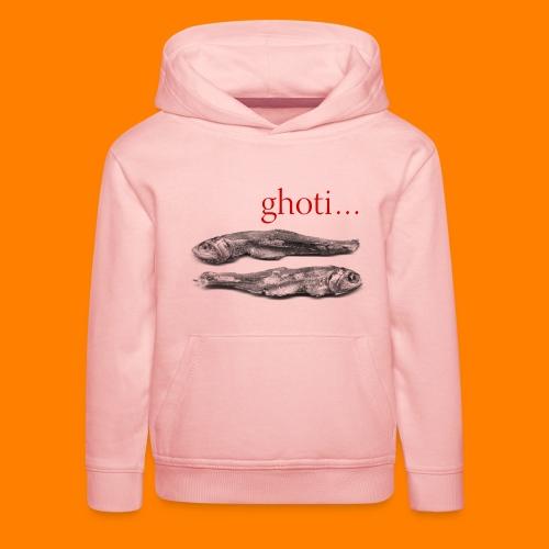 ghoti - Kids' Premium Hoodie