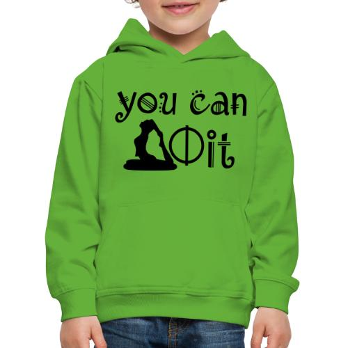 Yoga - You can Do It - Kinder Premium Hoodie