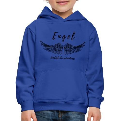 Engel findest du woanders - Kinder Premium Hoodie