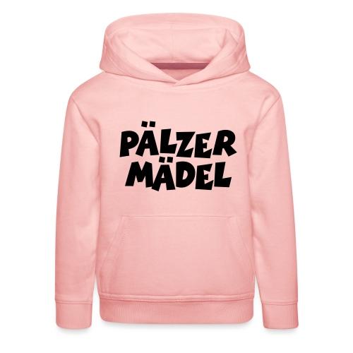 Pälzer Mädel - Pfälzer Mädchen aus der Pfalz - Kinder Premium Hoodie