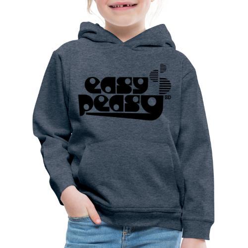 Easy Peasy - Kinder Premium Hoodie