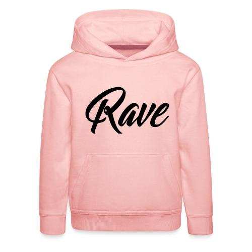 Rave - Kinder Premium Hoodie