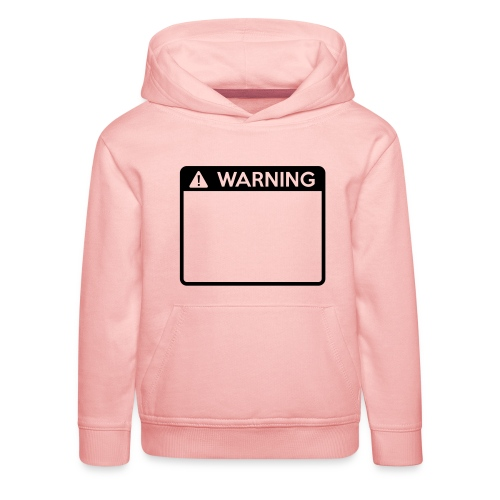 Warning Sign (1 colour) - Kids' Premium Hoodie