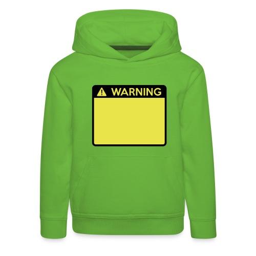 Warning Sign (2 colour) - Kids' Premium Hoodie