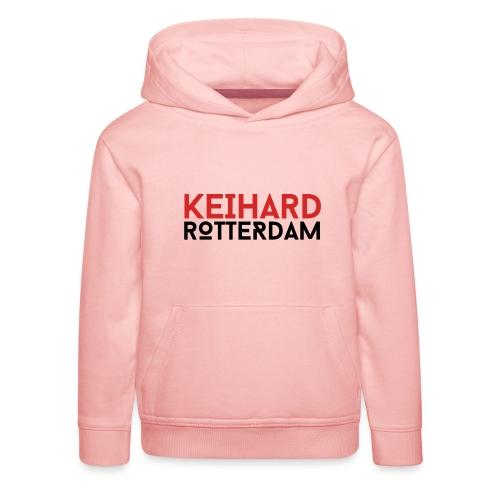 Keihard Rotterdam - Kinderen trui Premium met capuchon