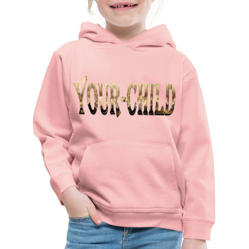 Your-Child - Premium hættetrøje til børn