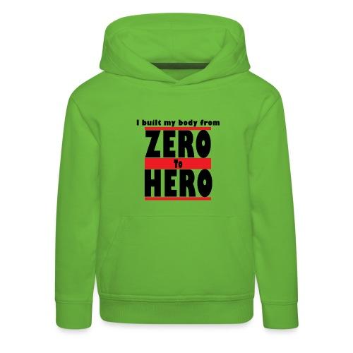 Zero To Hero - Lasten premium huppari