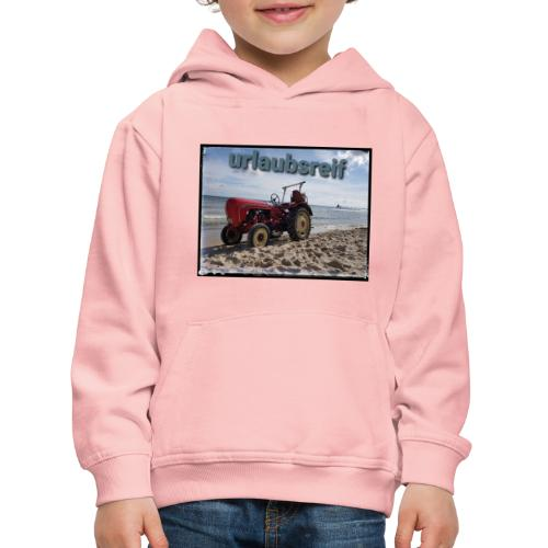 urlaubsreif - Kinder Premium Hoodie