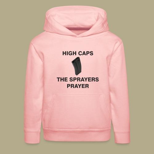Sprayers Prayer - Kinderen trui Premium met capuchon