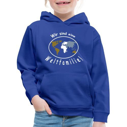 TIAN GREEN - Wir sind eine Weltfamilie - Kinder Premium Hoodie