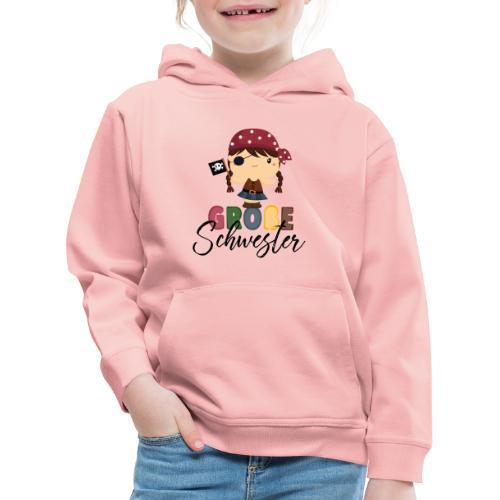 Große Schwester Piraten - Kinder Premium Hoodie