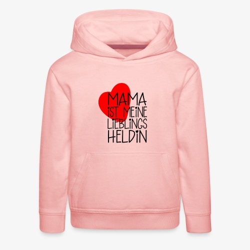 Mama Lieblings Heldin Geschenkidee - Kinder Premium Hoodie