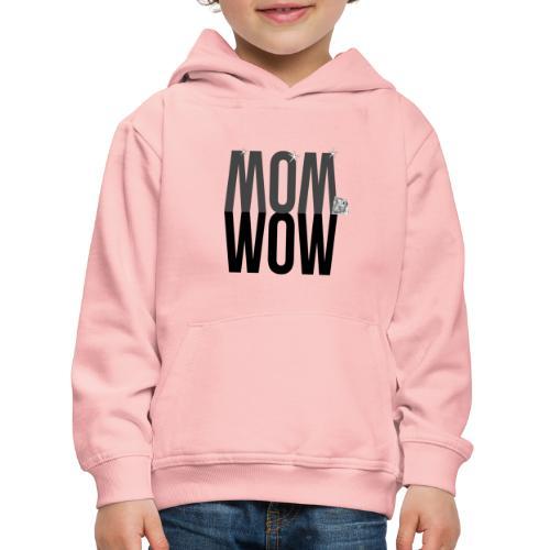 MOM WOW dunkel - Kinder Premium Hoodie