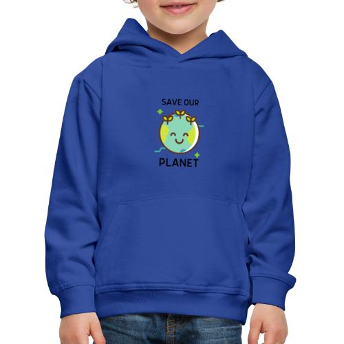 Save our planet LIGHT - Kids' Premium Hoodie