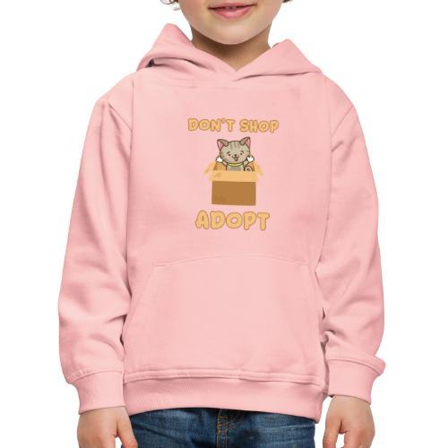 ADOBT DONT SHOP - Adoptieren statt kaufen - Kinder Premium Hoodie