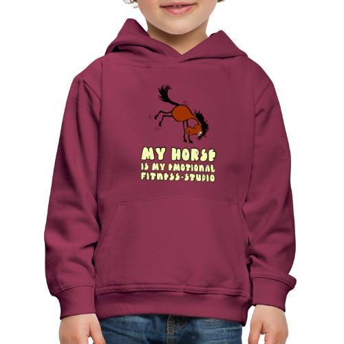 my horse is my emotional Fitness Studio - Kinder Premium Hoodie
